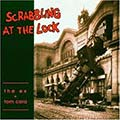 Scrabbling At The Lock cover